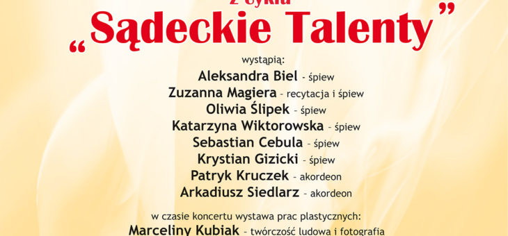 """Zaproszenie – XXIII Koncert w Wirydarzu z cyklu """"Sądeckie Talenty"""""""
